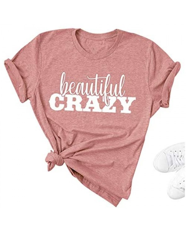 Beautiful Crazy T Shirt Women Funny Country Music Shirts Inspirational Letter Print Tee Casual Short Sleeve Tops
