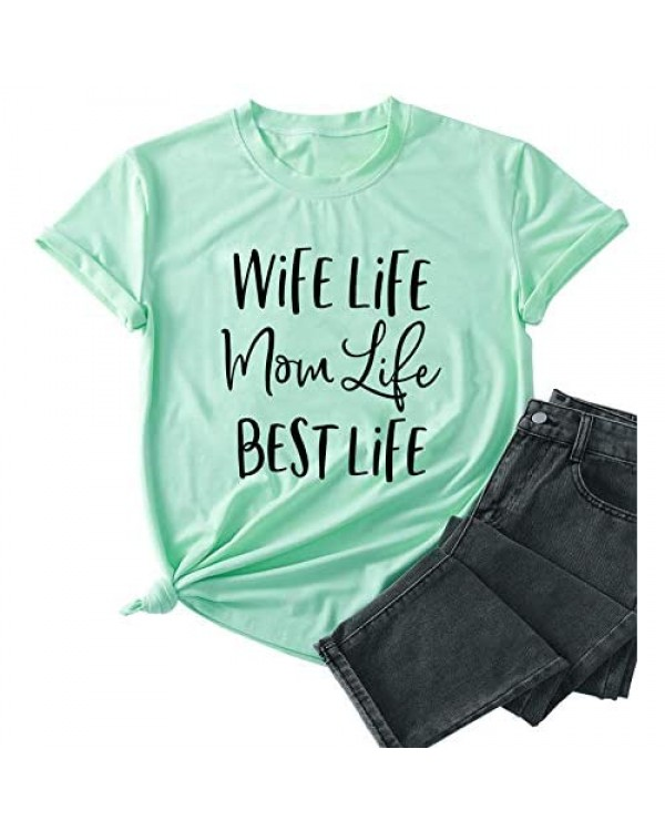 Wife Life Mom Life Best Life Shirt for Women Funny Mom Life Letter Print Short Sleeve Tee Tops with Funny Sayings