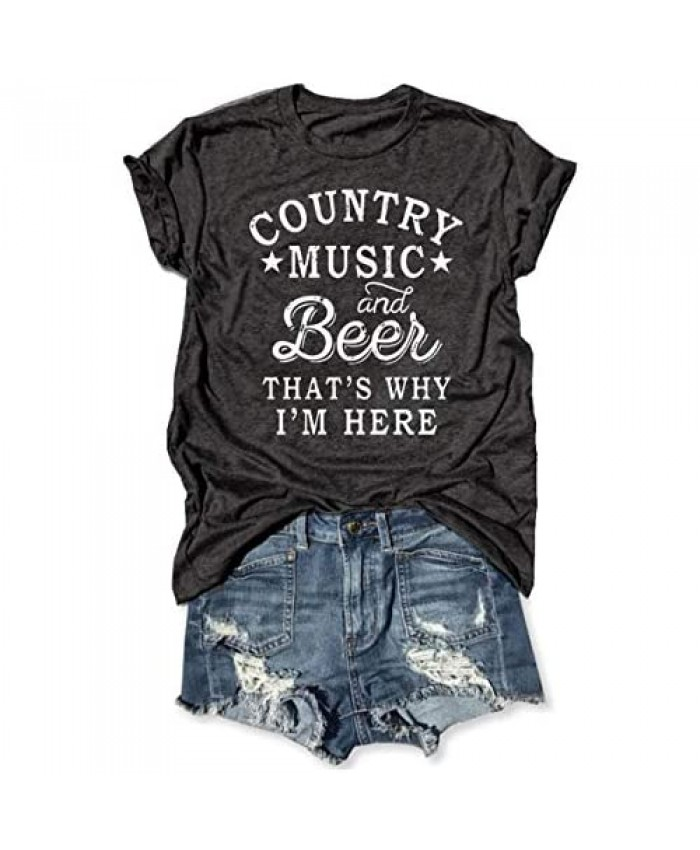 LANMERTREE Country Music and Beer That's Why I'm Here T Shirt Women's Short Sleeve Tops Blouse