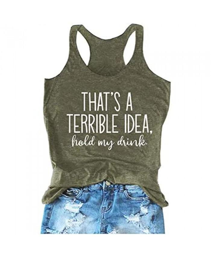 That's A Terrible Idea Hold My Drink Tank Tops Women Funny Drinking Tank Top Sleeveless Summer Beach Racerback Tee Shirt